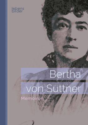 Memoiren, Bertha von Suttner