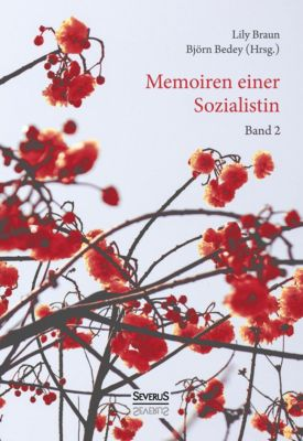 Memoiren einer Sozialistin - Band 2