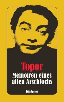 Memoiren eines alten Arschlochs - Roland Topor pdf epub