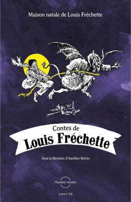 Mémoires: Contes de Louis Fréchette, Louis Fréchette