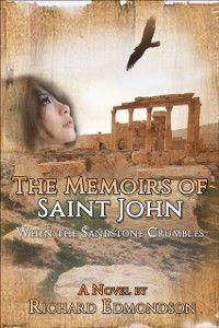 Memoirs of Saint John: When the Sandstone Crumbles, Richard Edmondson