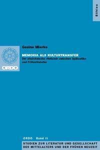 Memoria als Kulturtransfer, Gesine Mierke
