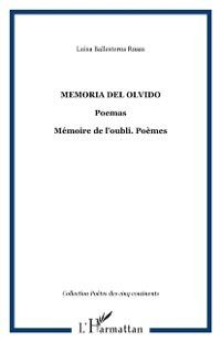 Memoria del olvido. poemas.  memoire de, BALLESTEROS ROSAS LUISA