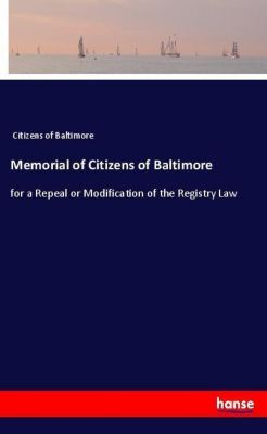 Memorial of Citizens of Baltimore, Citizens of Baltimore