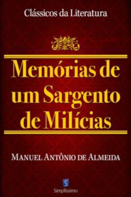 Memórias De Um Sargento De Milícia, Manuel Antônio de Almeida