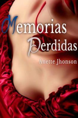 Memorias Perdidas, Anette Jhonson