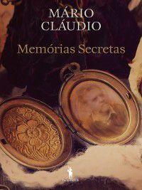Memórias Secretas, Mário Cláudio