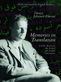 Memories in Translation, Denys Johnson-Davies