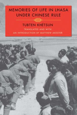 Memories of Life in Lhasa Under Chinese Rule, Tubten Khétsun
