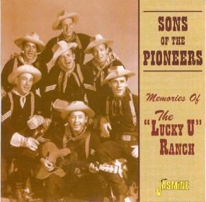 Memories Of Lucky U Ranch, Sons Of The Pioneers