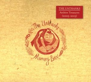 Memory Box-Archive Treasures 2005-2015, The Unthanks