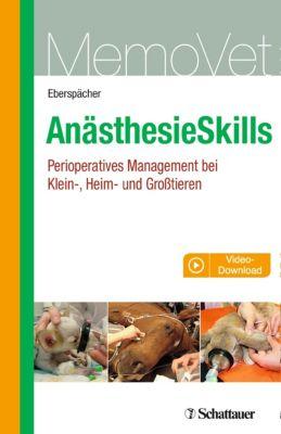 MemoVet: Anästhesie Skills, Eva Eberspächer, Eva Eberspächer-Schweda
