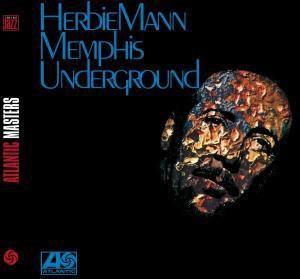 Memphis Underground, Herbie Mann