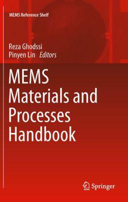 MEMS Reference Shelf: MEMS Materials and Processes Handbook