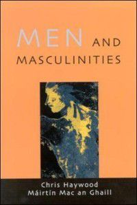 Men And Masculinities, Chris Haywood