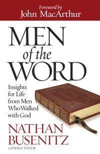 Men of the Word, Nathan Busenitz