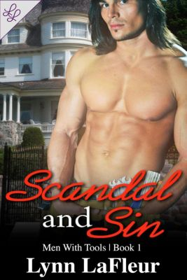 Men With Tools: Scandal and Sin (Men With Tools, #1), Lynn LaFleur