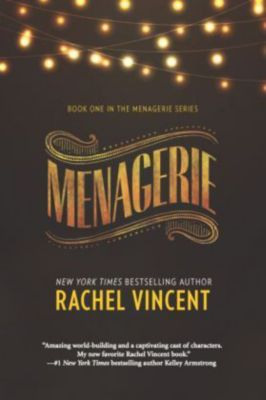 Menagerie, Rachel Vincent