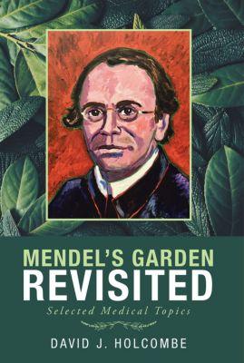 Mendel'S Garden Revisited, David J. Holcombe