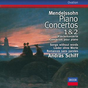 Mendelssohn: Piano Concertos Nos.1 & 2, Songs without words, Andras Schiff, Charles Dutoit, Sobr