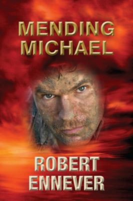 Mending Michael, Robert Ennever
