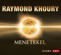 Menetekel, 6 Audio-CDs, Raymond Khoury