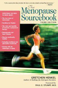 Menopause Sourcebook, Third Edition, Gretchen Henkel