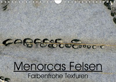 Menorcas Felsen. Farbenfrohe Texturen (Wandkalender 2019 DIN A4 quer), LORENZO SECHI