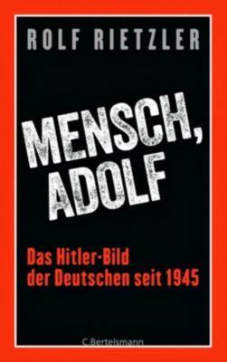 Mensch, Adolf - Rolf Rietzler |