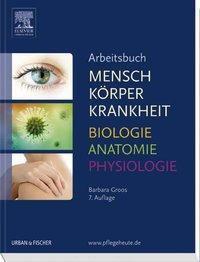 Mensch, Körper, Krankheit, Arbeitsbuch - Barbara Groos |