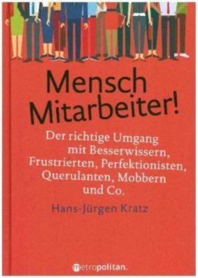 Mensch Mitarbeiter!, Hans-Jürgen Kratz
