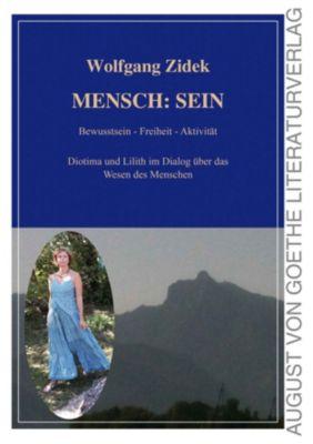 MENSCH: SEIN, Wolfgang Zidek