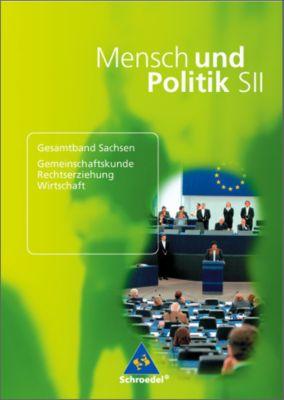Mensch und Politik SII, Gymnasium Sachsen: 11./12. Klasse