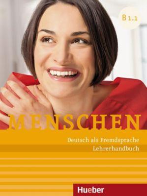 Menschen - Deutsch als Fremdsprache: Bd.B1/1+B1/2 Lehrerhandbuch B1/1 und B1/2, 2 Bde., Susanne Kalender