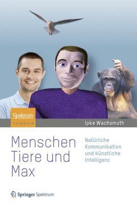 Menschen, Tiere und Max, Ipke Wachsmuth
