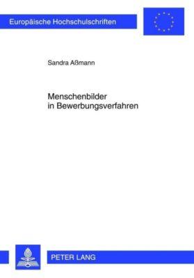 Menschenbilder in Bewerbungsverfahren - Sandra Aßmann pdf epub