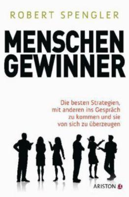 Menschengewinner, Robert Spengler