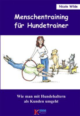 Menschentraining für Hundetrainer, Nicole Wilde