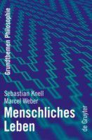 Menschliches Leben, Marcel Weber, Sebastian Knell