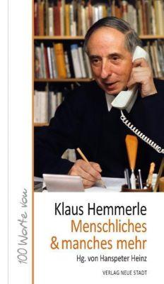 Menschliches & manches mehr - Klaus Hemmerle |
