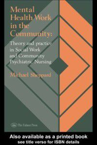 Mental Health Work In The Community, Michael Sheppard
