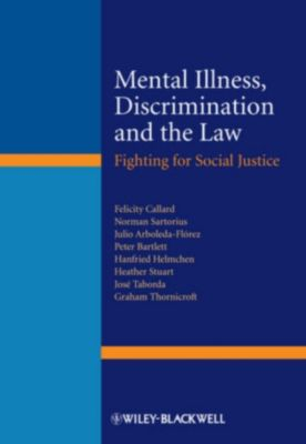 Mental illness discrimination and the law ebook for Hanfried helmchen