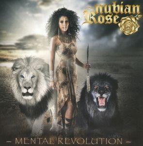 Mental Revolution, Nubian Rose