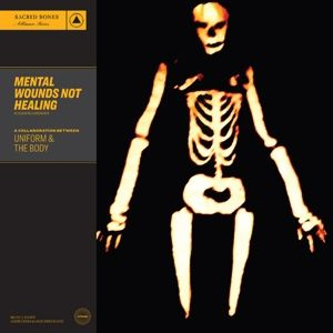 Mental Wounds Not Healing (Limited Col.Edition) (Vinyl), Uniform & The Body