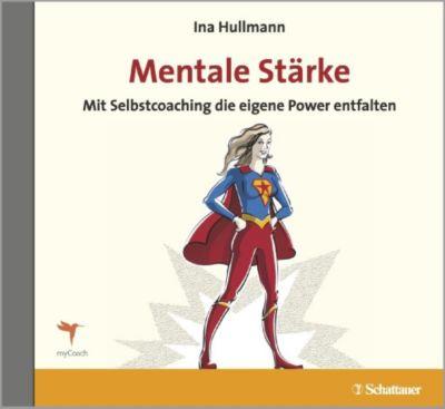 Mentale Stärke, 1 Audio-CD, Ina Hullmann