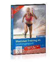 Mentales Training im Leistungssport, 1 DVD, Michael Draksal