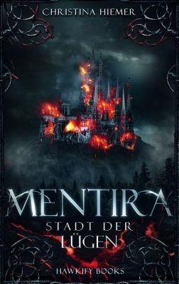 Mentira - Stadt der Lügen - Christina Hiemer pdf epub