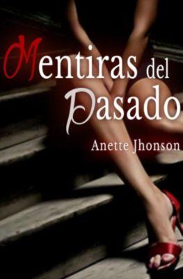 Mentiras del pasado, Anette Jhonson