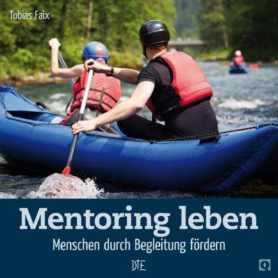 Mentoring leben - Tobias Faix |