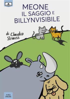 Meone il Saggio e Billynvisibile, Claudio Strauss